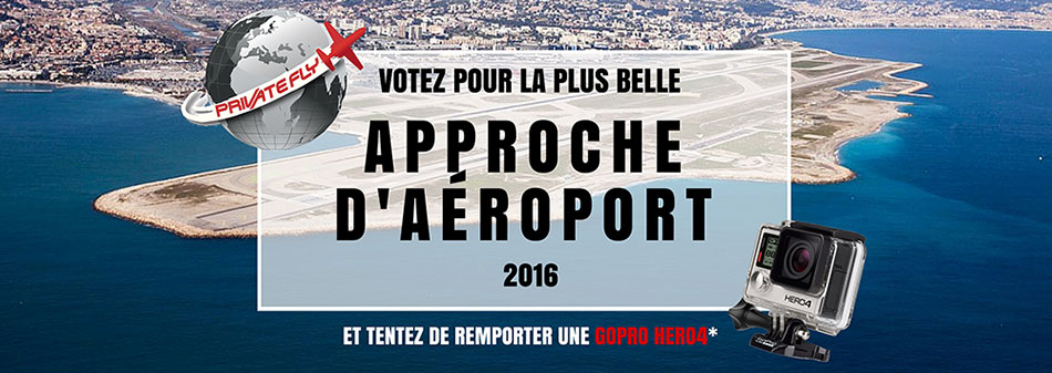 La belle approche aéroport de PrivateFly 2016