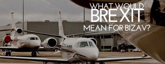 What would Brexit mean for business aviation?