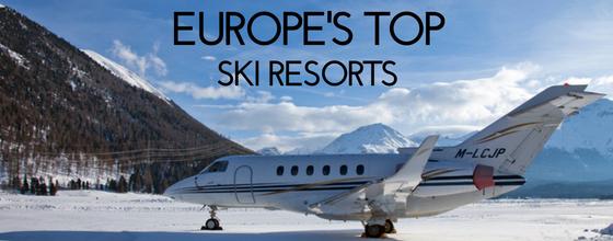 EUROPE'S TOP SKI RESORTS