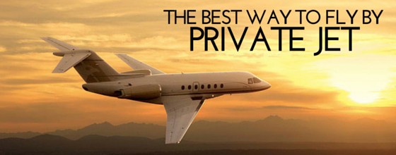 Best way to fly by private jet