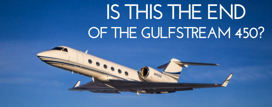 Is this the end of the Gulfstream 450?