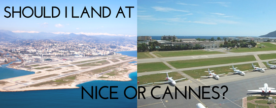 Should I land at Nice or Cannes?