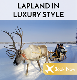 Lapland in luxury style
