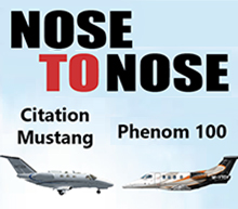 Nose to Nose: Citation Mustang versus Embraer Phenom 100